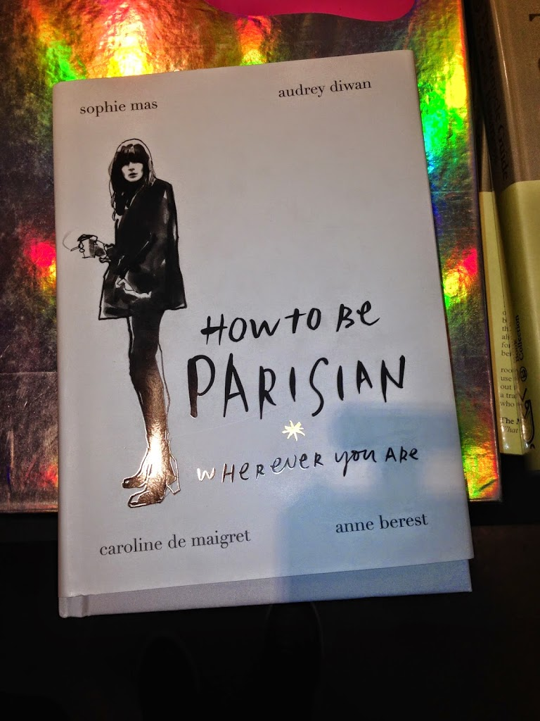HOW TO BE PARISIAN …